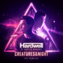Hardwell & Austin Mahone - Creatures Of The Night (Sebastien Extended Mix) (Original Mix)