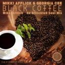 Mikki Afflick - Black Coffee (Mikki Afflick An AfflickteD Soul Beat Down)  (Original Mix)