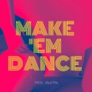 AMNDA - Make \'Em Dance (Original Mix)