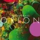 Lemongrass - Let\'s Turn On (Original Mix)