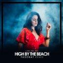 Lana Del Rey - High By The Beach (Faxonat Remix)