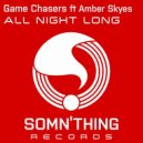 Game Chasers Feat. Amber Skyes - All Night Long (Radio Edit)
