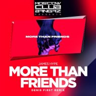 James Hype feat. Kelli-Leigh -  More Than Friends ( Remix) (Original Mix)
