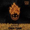 Dj Antoine - This Time (DANTEE Remix) (Original Mix)