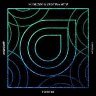 Noise Zoo & Cristina Soto - Twister (Extended Mix)