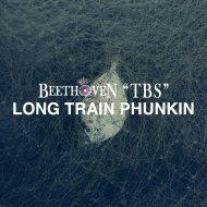 Beethoven TBS - Long Train Phunkin\' (Radio Edit)