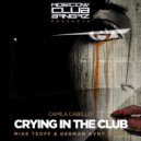 Camila Cabello - Crying In The Club (Mike Tsoff & German Avny Remix)