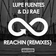 Lupe Fuentes, DJ Rae - Reachin (Flashmob Vocal Mix)