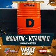 Monatik - Vitamin D (Maldrix Radio Remix)