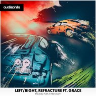 Left/Right & Refracture Ft. Grace - Racing For A Red Light (Beat-Breaker Remix) (Remix)