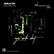 Mâath  - Eyes wide shut (Gregor Size Remix)
