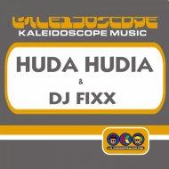 Huda Hudia & DJ Fixx - Feels Good (Original Mix)