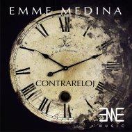 Emme Medina - Contrareloj (Original Mix)