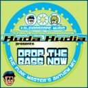 Huda Hudia  - Drop The Bass Now (Groovy & Prime House Infusion Mix)