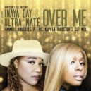 Inaya Day & Ultra Nate  - Over Me (Frankie Knuckles & Eric Kupper Director\'s Cut Mix)  (Original Mix)