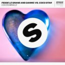 Fedde Le Grand & Dannic vs. Coco Star - Coco\'s Miracle (Extended Mix) (Original Mix)
