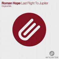 Roman Hope - Last Flight to Jupiter (Original Mix)