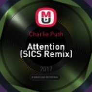 Charlie Puth - Attention (SICS Remix)