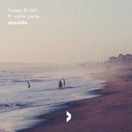 l\'essay & Cal1 feat. Victor Perry  - Seaside (Original Mix)