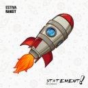 Estiva - Raket (Extended Mix)