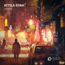 Attila Syah - Araya (Extended Mix)