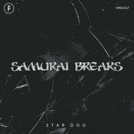 Samurai Breaks - Star Dog (Original Mix)