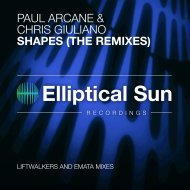 Paul Arcane  &  Chris Giuliano  - Shapes (Liftwalkers Deep Remix)