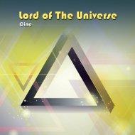 Cino (POR) - Lord of The Universe (Original Mix)
