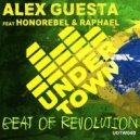 Alex Guesta Ft. Honorebel & Raphael - Beat Of Revolution (Nicola Fasano & Miami Rockets Remix) (Original Mix)