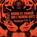 Sharam Jey, Chemical Surf, Breaking Beattz - Get Low (Original Mix)