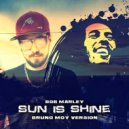 Bob Marley - Sun Is Shinning (Bruno Moy Version) (Original Mix )