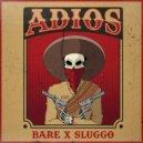 Bare & Sluggo - Adios (Original Mix)