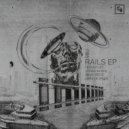 98U - Rails (Original Mix)
