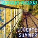 DJ Andrey Gorkin - Goodbye Summer 2017 part 2 (live mix) (Original Mix)