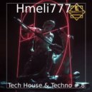 Hmeli777 - Tech House & Techno #.8 ()