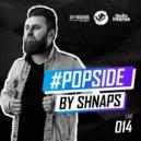 Shnaps - #PopSide Live 014 [Radio Intense] ()