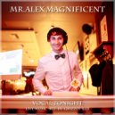 Mr. Alex Magnificent - Vocal Tonight (Live Music Set In Grizzly Bar) (Original Mix)