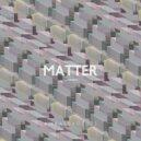 Ambassadeurs feat. Marin  - Matter (Original Mix)