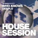 Who Knows - Deeplo (Original Mix)