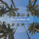 EUCARIONTES - Tell Me More (Original Mix)
