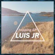 Luis JR - Alive (Original Mix)