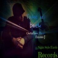 Christian Paul & Eileen J - Take Us Back (Original mix)