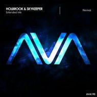 Holbrook & SkyKeeper - Revival (Extended Mix)