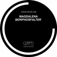 Magdalena (DE) - Morphosfalter (Original Mix) ()