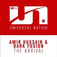 Amir Hussain & Dark Fusion - The Arrival (Original Mix)