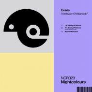 Evans - The Beauty Of Balance (Original Mix)