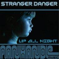 Stranger Danger - Daydream (Original Mix)