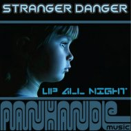 Stranger Danger - Sometimes (Original Mix)