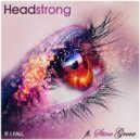 Headstrong feat. Stine Grove - If I Fall (Protoculture Remix)