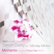 Terron Darby feat. Monday Michiru - Moments (Main Vocal Mix) ()
